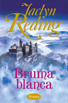 "SERIE ""WHITE REGENCY"" #4 - Bruma blanca // Jaclyn Reding // Titania romántica histórica (Ediciones Urano)"