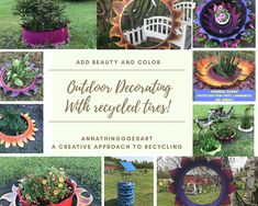 Add color and beauty before the blooms! Using recycled tires as perennial markers, gardens beds and planters