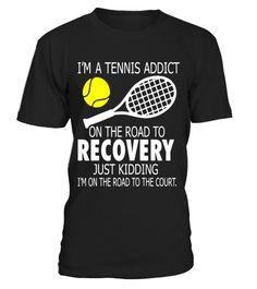 """# Im A Tennis Addict On The Road To Recovery T-Shirt .  Special Offer, not available in shops      Comes in a variety of styles and colours      Buy yours now before it is too late!      Secured payment via Visa / Mastercard / Amex / PayPal      How to place an order            Choose the model from the drop-down menu      Click on """"Buy it now""""      Choose the size and the quantity      Add your delivery address and bank details      And that's it!      Tags: tennis gifts, Tennis…"""