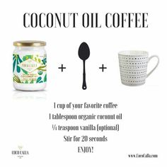 Metabolism Boosting Coconut Oil Coffee - Add a tablespoon of coconut oil to your morning coffee for added nutrients and a burst of energy. To blend well and create a more frothy cup of coffee, use a blender or NutriBullet.