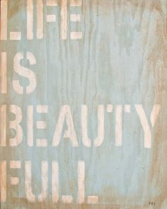 life is beauty full!