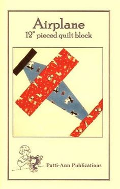 Free Airplane Quilt Pattern | Airplane Quilt Block Pattern - Grandma's Attic Sewing Emporium, Quilt ...
