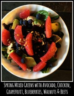 Spring Mix Greens with Avocado, Chicken, Grapefruit, Blueberries, Walnuts & Beets ~ I use Liquid Gold Blood Orange Olive oil (2 tbsp) &  Mango Balsamic Vinegar (1 tbsp )