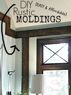 Easy Rustic Moldings Anywhere