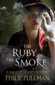 The Ruby in the Smoke by Philip Pullman. Browse The Guardian Bookshop for a big selection of Children's & YA fiction & true stories books and the latest 100 Best Books, Good Books, Books To Read, Philip Pullman, Best Children Books, Childrens Books, True Story Books, Children's Book Week, English Book