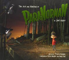 The Art and Making of ParaNorman: Amazon.es: Jed Alger: Libros en idiomas extranjeros