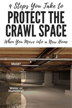9 Steps You Take to Protect the Crawl Space When You Move into a New Home Mold In Crawl Space, Sealed Crawl Space, Crawl Space Vapor Barrier, Crawl Space Vents, Crawl Space Door, Crawl Space Insulation, Crawl Space Repair, Basement Insulation, The Crawl