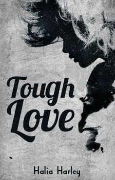 Tough Love #wattpad #romance