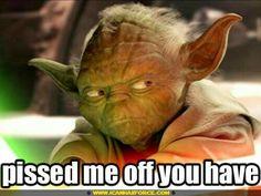 Oh Yoda! Lol!
