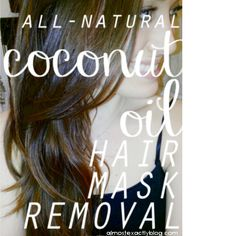 all-natural coconut oil mask remover - no shampoo & no conditioner!