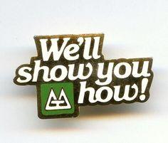 "Vtg ""We'll Show You How! Pine Tree Logo Product Enamel Gold Tone Pin"