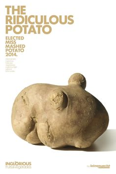 Intermarche: Ridiculous potato Intermarche's inglorious fruits and vegetables: a glorious fight against food waste.