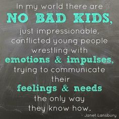 There are no bad kids. there are no bad kids good teacher quotes Toddler Discipline, Positive Discipline, Discipline Quotes, Behavior Quotes, Conscious Discipline, Conscious Parenting, Student Behavior, Toddler Behavior, Behavior Plans