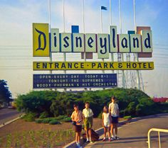 Disneyland Sign, August 1971.  How I remember it as a kid.  I am homesick.  :-(
