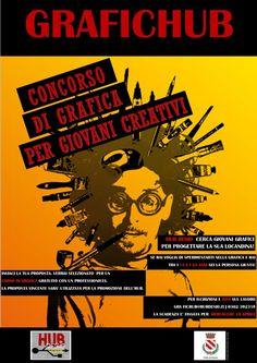 GRAFICHUB il concorso per stanare giovani creativi di #Brianza e dare un nuovo volto all'@HubDesio. Concorso GraficHub in palio un Corso di Grafica con un professionista. Scade Mercoledì 10 Aprile 2013...affrettatevi!! http://www.hubdesio.it/2013/03/grafichub-concorso-di-grafica-per-giovani/