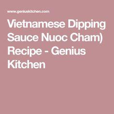 Vietnamese Dipping Sauce Nuoc Cham) Recipe - Genius Kitchen