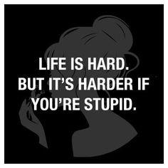 Be smart..