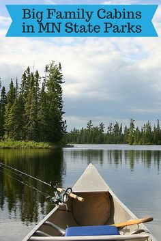 Minnesota State Parks with Camper Cabins, Cabins and Guesthouses for Big Families // Article by Six Suitcase Travel