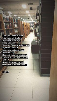 Some Quotes, Daily Quotes, Cinta Quotes, Cartoon Quotes, Quotes Galau, Self Reminder, Quotes Indonesia, Text Quotes, Parenting Quotes