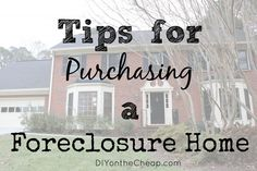 Tips for Purchasing a Foreclosure Home: If you are considering buying a foreclosure, read this first! buying a home buying first home Buying First Home, Home Buying Tips, Home Buying Process, First Time Home Buyers, Buying A Foreclosure, Real Estate Tips, Home Ownership, Real Estate Investing, Home Hacks