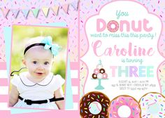 You DONUT want to miss this party ! Donut Birthday Party Invitation Invite Donuts Donut Cake Little Girl Toddler Invitations Invites
