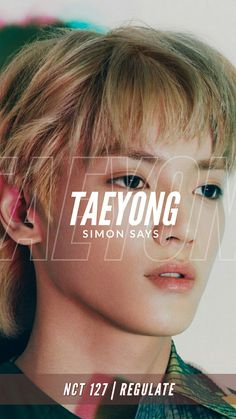 Taeyong Nct 127, Bae, Lee Taeyong, Jung Woo, Fandoms, Entertainment, Bts And Exo, Simon Says, Kpop Aesthetic