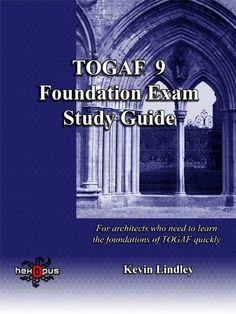 Togaf 9 Foundation Exam Study Guide: For Busy Architects Who Need To Learn Togaf 9 Quickly Good Books, Books To Read, Enterprise Architecture, Exam Guide, Book Sites, Exam Study, Free Books Online, Popular Books, Computer Technology