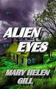 Alien Eyes, http://www.amazon.com/gp/product/B01JBMAV7Y/ref=cm_sw_r_pi_eb_o0iNxbGF3NZQR