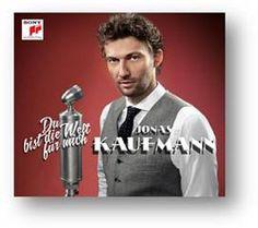 """"""" You mean the world to me"""" JONAS KAUFMANN Jonas Kaufmann muestra su cara más popular en You mean the world to me, álbum en el que canta las melodías de una época dorada: la de la Alemania que floreció en Berlín entre 1925 y 1935 MÚSICA LIGERA"""