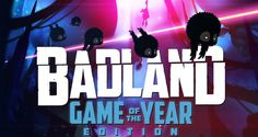 BADLAND: Game of the Year Edition will come to PC via Steam