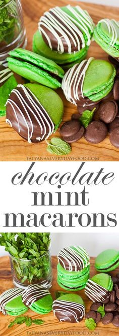 Chocolate Mint Macarons - Tatyanas Everyday Food