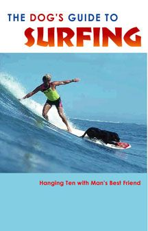 Dog's guide to surfing!!
