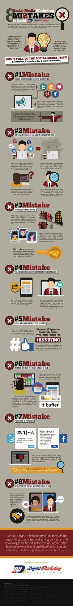 8-Social-Media-Marketing-Mistakes-to-Avoid  http://www.adweek.com/socialtimes/8-social-media-marketing-mistakes-to-avoid-infographic/623398