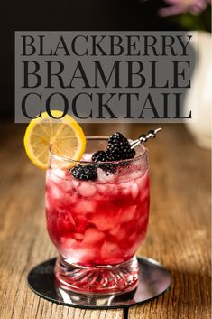 Blackberry Bramble Cocktail - a classic gin cocktail that you need to add to your must make list!  Refreshing and easy and so fun and fruity!  Bursting with fresh blackberry flavor! Easy Gin Cocktails, Classic Gin Cocktails, Gin Cocktail Recipes, Bramble Cocktail, Blackberry Bramble, Gin Lemon, Lemon Slice, Simple Syrup, Ethnic Recipes