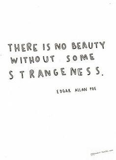 -Edgar Allen Poe