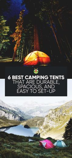 We review 6 best camping tents to help you make a wise choice when investing in camping equipment to ensure a safe, well prepared and fun nature trip.