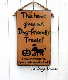 TRICK OR TREAT FUR BABIES!  Don't forget to let people know you ❤️ doggies! Dog Friendly Sign, wood sign sayings, hand painted signs, trick or treat, halloween decor, dog sign, welcome sign, door sign, wall art, wood