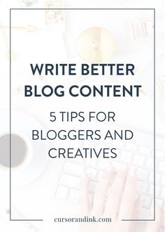 For bloggers and creatives trying to build a solid brand online, being able to write engaging content that grabs your audience and encourages them to save and share your work can be tough. Here are 5 tips to make writing content for your blog or social media posts easier and better. Click through to read the tips now, or pin and save for later!