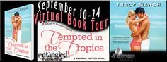 Tempted in the Tropics by Tracy March - Guest Post + Giveaway
