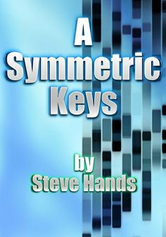 A SYMMETRIC KEYS  by Steve Hands - In a prediction of a future 10 years from now will a lazy but brilliant hacker who unwittingly holds the key to ending the rampant genetic discrimination that is tearing Britain apart fall prey to members of a desperate underworld of politics and criminality. Or will he rescue those in dire need by exposing the truth behind the government's nano-technology programme...Adventure, Contemporary Fic., Dystopian, Sci Fi, Thriller