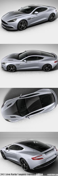 2013 Centenary Edition Aston Martin Vanquish Two words: Heck Yes! Sleek, powerful, and beautiful. Two more words: If only.