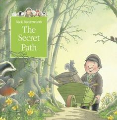 The Secret Path (Tales From Percy's Park) - Nick Butterworth