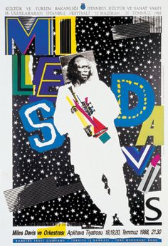 Miles Davis in Istanbul 25 years ago. Grateful Dead Poster, Computer Generated Imagery, Jazz Poster, Jazz Art, Kind Of Blue, Unique Poster, Billie Holiday, Miles Davis, Concert Posters