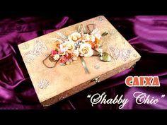 Caixa em MDF Estilo Shabby Chic (ARTESANATO, DIY) - YouTube