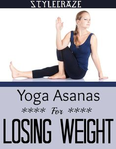 Yoga Asanas For Losing Weight