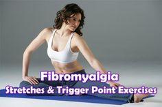 Fibromyalgia stretches and trigger point exercises