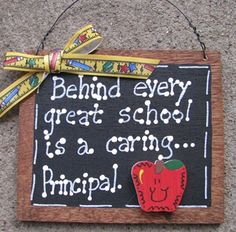 Woodworking School Teacher Gifts every great school is a caring Principal Principal Retirement, Principal Gifts, Principal Ideas, Principal Appreciation, Teacher Appreciation Week, Assistant Principal, Employee Appreciation, Staff Gifts, Teacher Gifts