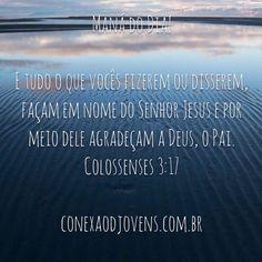 Que tudo que fizermos, façamos para a Glória de Deus. Pois, agora já não vivemos mais para nós mesmos. Já não sou eu quem vivo, mas Cristo vive em mim. #manadodia