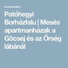 Patóhegyi Borházfalu | Mesés apartmanházak a Göcsej és az Őrség lábánál Romantic Places, Hungary