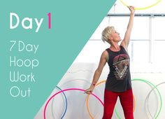 Deanne Love...Dancer Arms Hoop Workout. Day 1 of Day 7.